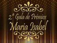 2ª Gala de Prémios Maria Isabel