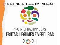 Dia Mundial da Alimentação e Ano Internacional das Frutas, Legumes e Verduras